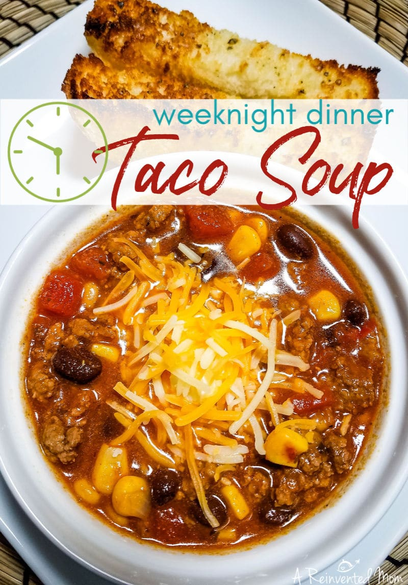 Change things up on Taco Tuesday with a piping hot bowl of Easy Taco Soup. Simple enough for busy weeknights. | A Reinvented Mom #tacosoup #easyweeknightdinner #easytacosoup