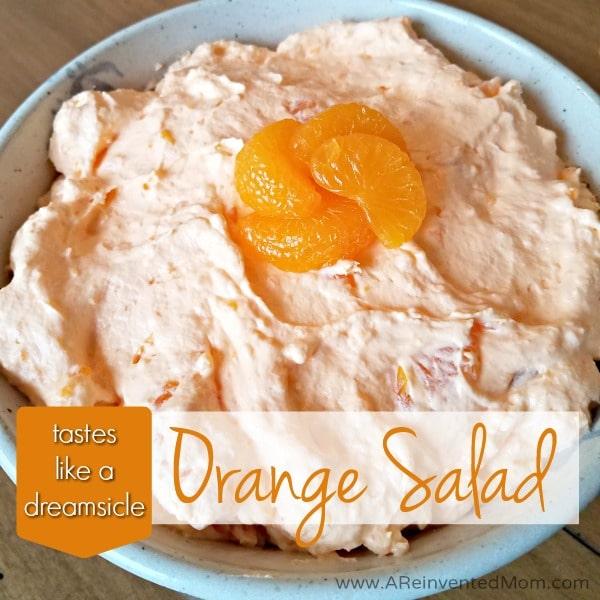 Tastes Like A Dreamsicle Orange Salad | A Reinvented Mom