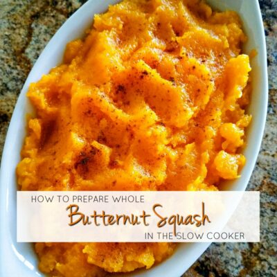 How To Prepare Whole Butternut Squash In The Slow Cooker