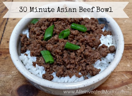 30 Minute Asian Beef Bowl | A Reinvented Mom