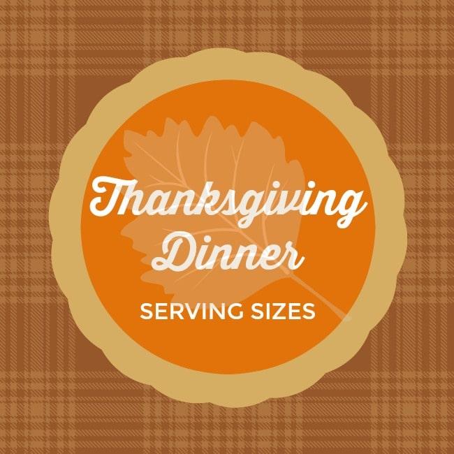 Thanksgiving Dinner Serving Sizes