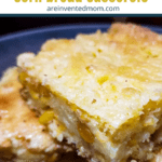 Close up view of a slice of Katie's Cornbread Casserole | A Reinvented Mom