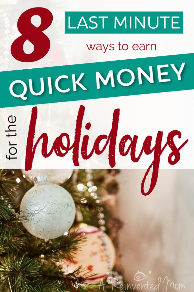 Christmas tree decorations with graphic for 8 Ways to Earn Holiday Money | A Reinvented Mom