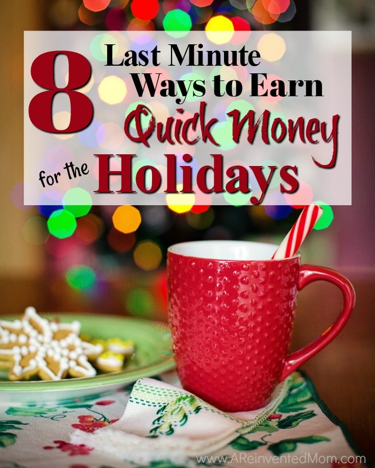 Find yourself short on funds for the holiday season? No need for panic! I've got 8 ways to put a little jingle in your pocket & earn quick holiday money.