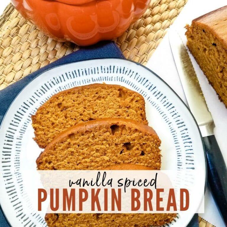 Vanilla Spiced Pumpkin Bread