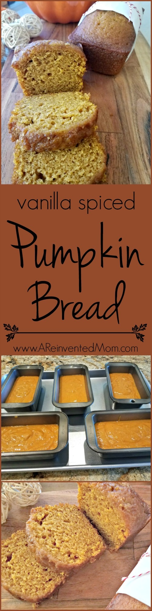Looking to jazz up your Thanksgiving bread basket or dessert table? A batch of Vanilla Spiced Pumpkin Bread should do the trick | A Reinvented Mom
