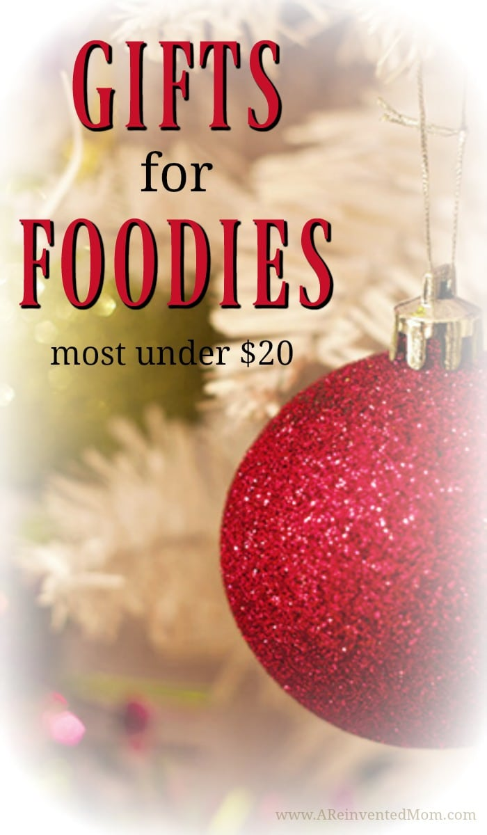 Affordable gifts & stocking stuffers for Foodies (most under $20) | A Reinvented Mom