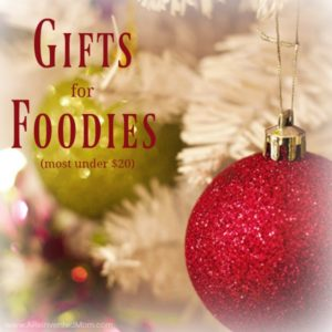 Affordable Gifts for Foodies
