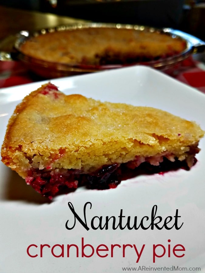 Don't let the name fool you. This pretty cranberry dessert is more like a cake.  Nantucket Cranberry Pie | A Reinvented Mom