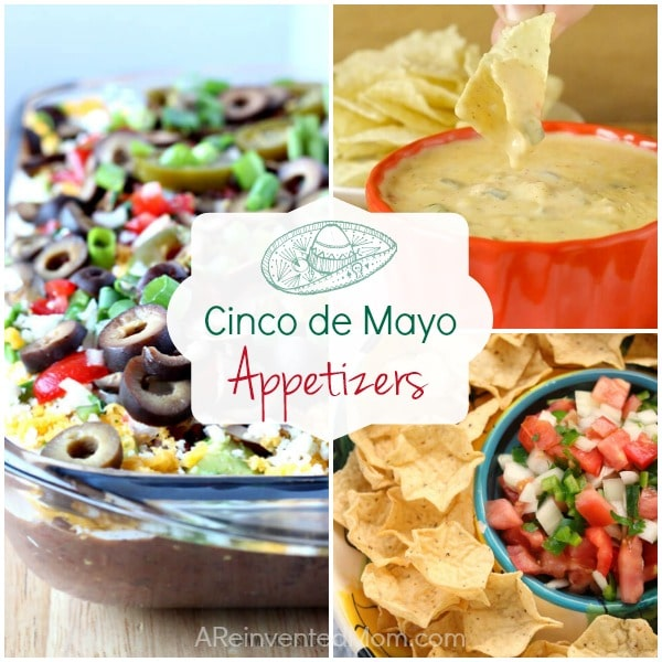 Cinco de Mayo best Appetizer recipes | A Reinvented Mom #cincodemayoappetizerrecipes