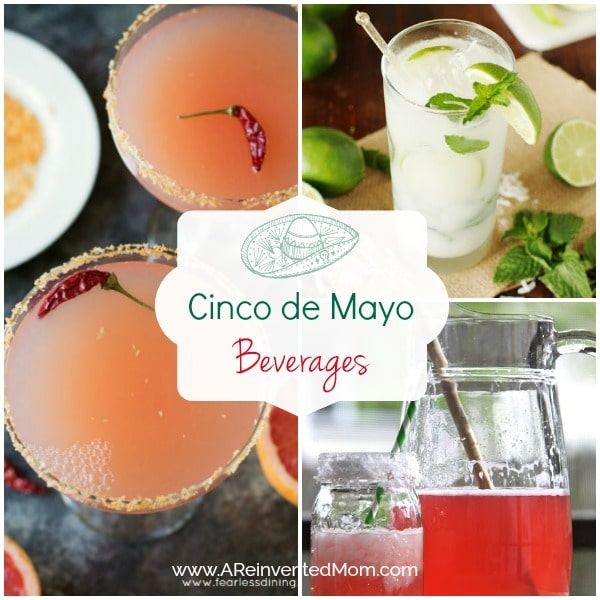 Cinco de Mayo Best Drink Recipes | A Reinvented Mom #cincodemayodrinks