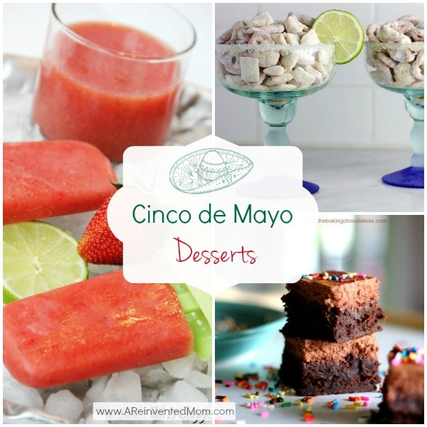 Cinco de Mayo Best Dessert Recipes | A Reinvented Mom #cincodemayodesserts