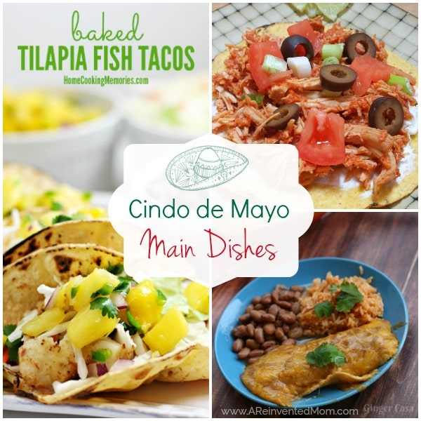 Best Cinco de Mayo Main Dish Recipes | A Reinvented Mom #cincodemayomaindishrecipes