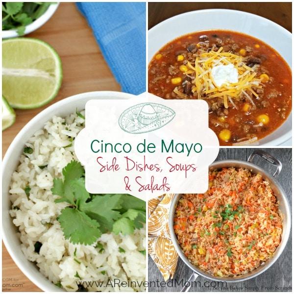Cinco de Mayo best Sides, Soup & Salad Recipes   A Reinvented Mom #cincodemayorecipes