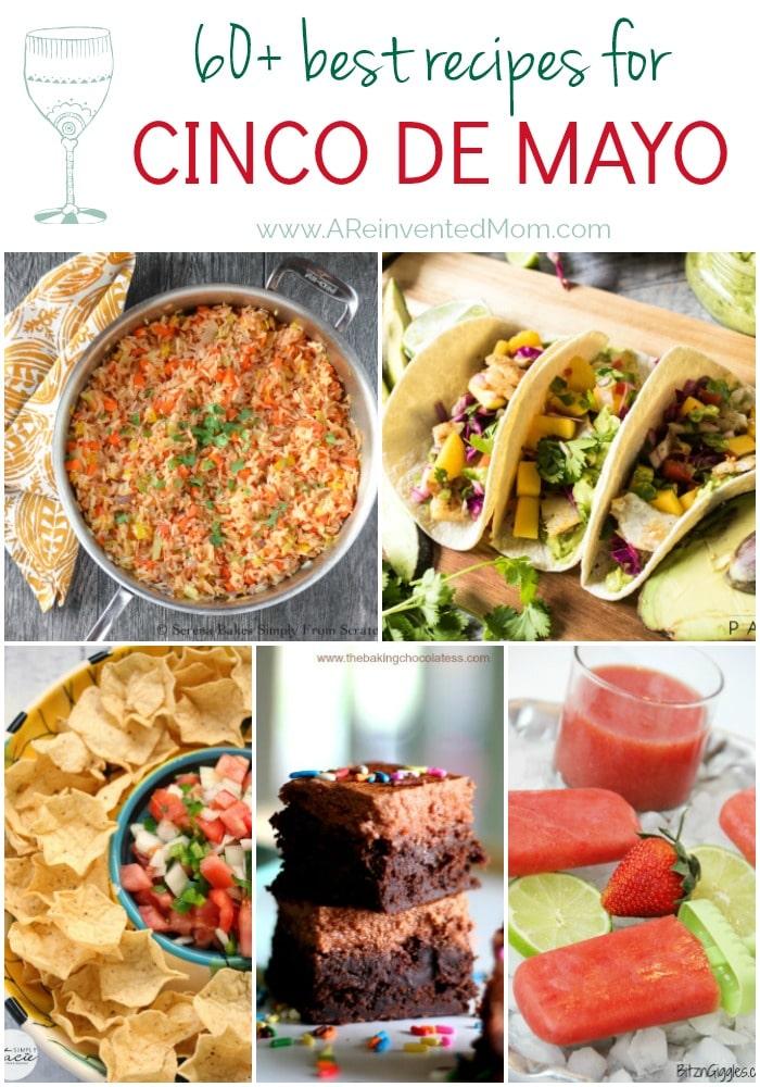 60+ Best Cinco de Mayo Recipes Pin Collage   A Reinvented Mom #cincodemayorecipes
