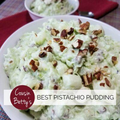 Cousin Betty's Best Pistachio Pudding