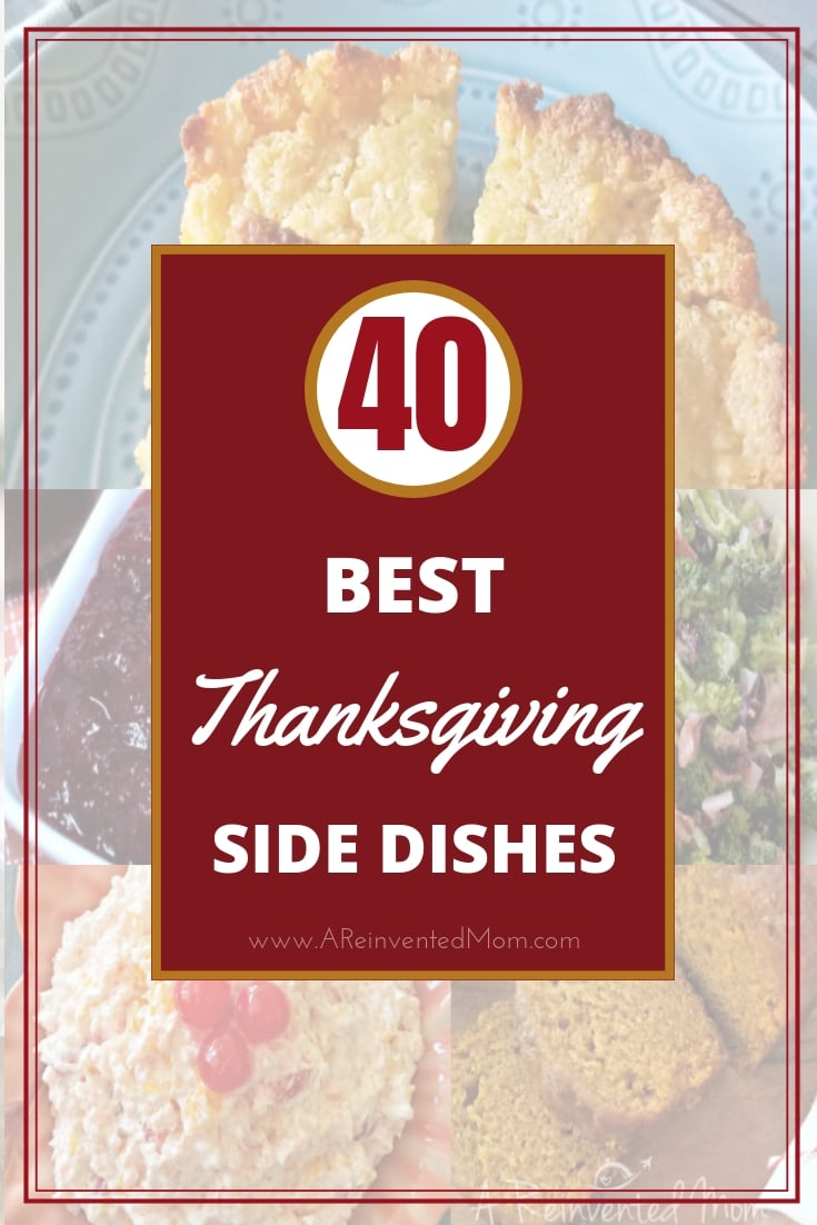 Collage photo of 5 Thanksgiving Side Dishes | A Reinvented Mom