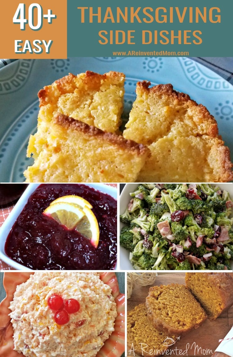 Collage of 5 Thanksgiving Side Dish recipes | A Reinvented Mom #thanksgivingrecipes #easysidedishes #turkeysidedishes