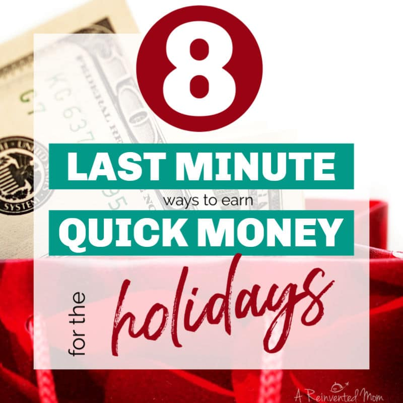 Gift bag filled with cash & graphic for 8 Last Minute Ways to Earn Quick Money for the Holidays Feat | A Reinvented Mom
