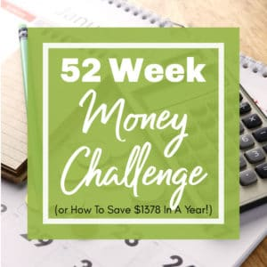 52 Week Money Challenge Feat | A Reinvented Mom