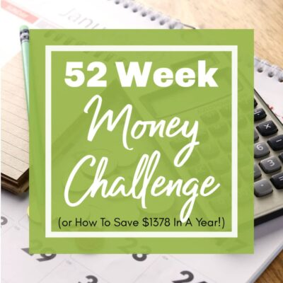Photo of calendar & calculator with 52 Week Money Challenge graphic | A Reinvented Mom