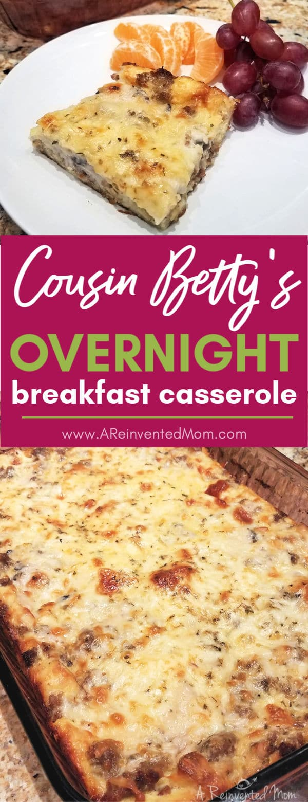 Cousin Bettys Overnight Breakfast Casserole Pin2 | A Reinvented Mom #overnightbreakfastcasserole #easybreakfastcasserole