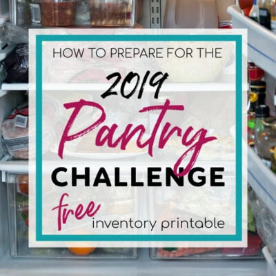 Join Me For Pantry Challenge 2019 + BONUS Printable
