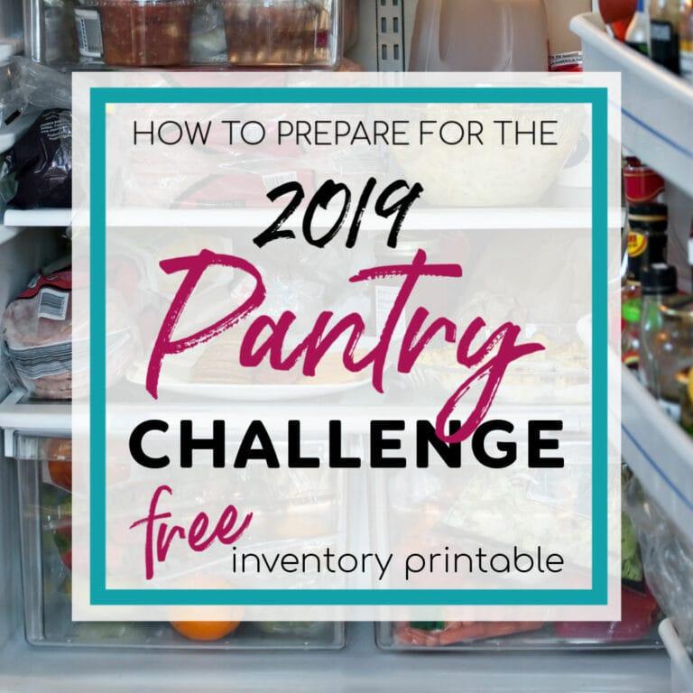 Join Me For Pantry Challenge 2019 + BONUS Printable