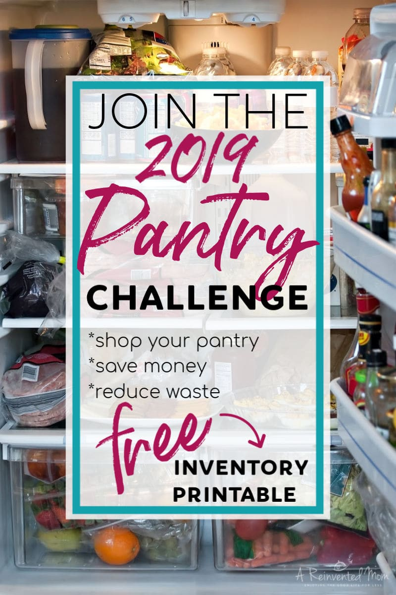 Pantry Challenge 2019 Pin | A Reinvented Mom #pantrychallenge2019