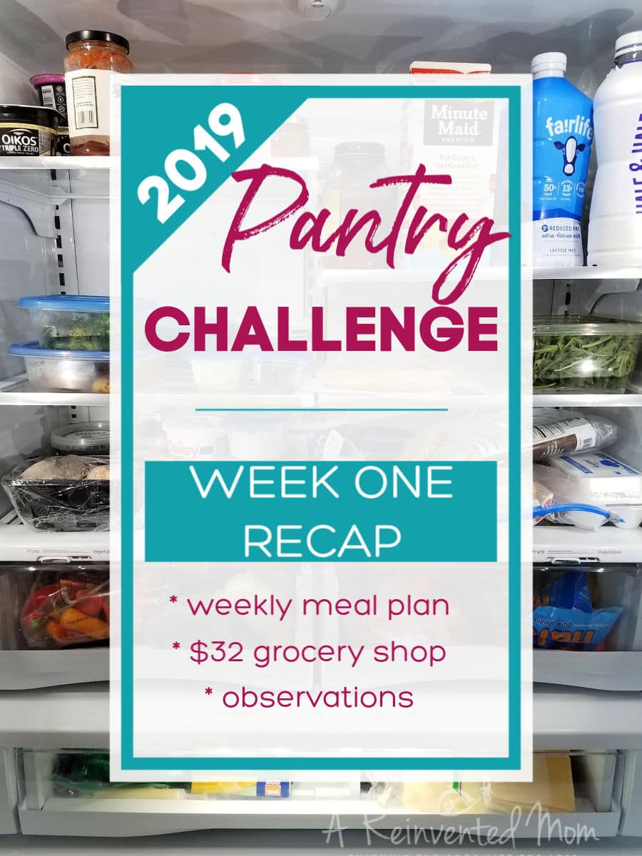 See how we did on Week 1 of Pantry Challenge 2019 Pin | A Reinvented Mom #pantrychallenge