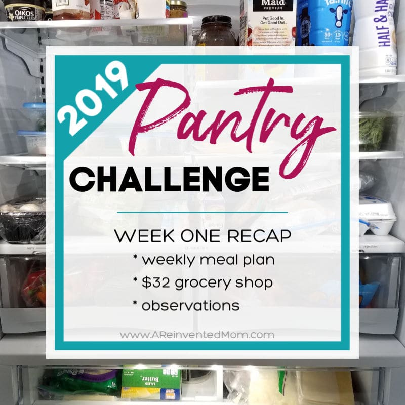 Pantry Challenge 2019 Week One Recap Feat | A Reinvented Mom
