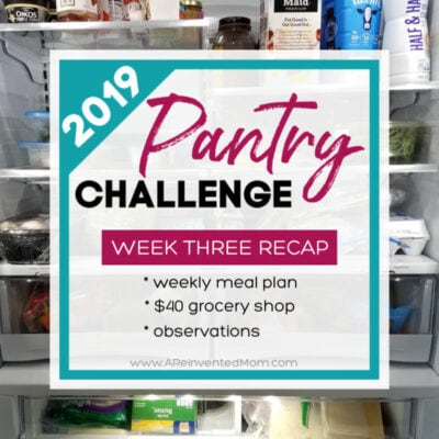 Pantry Challenge 2019 Week Three Recap