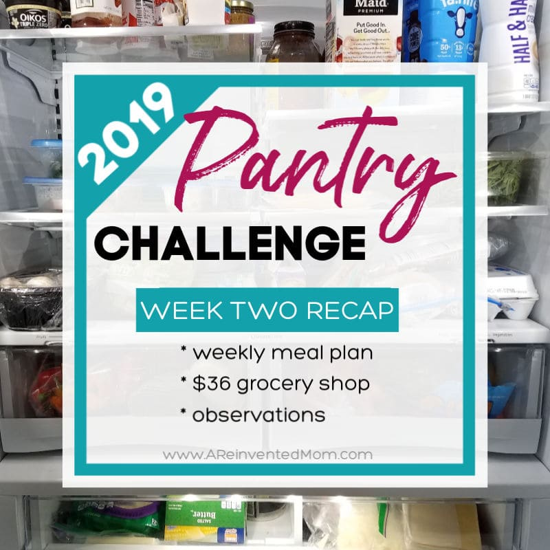 Pantry Challenge 2019 Week 2 Recap Feature | A Reinvented Mom #pantrychallenge