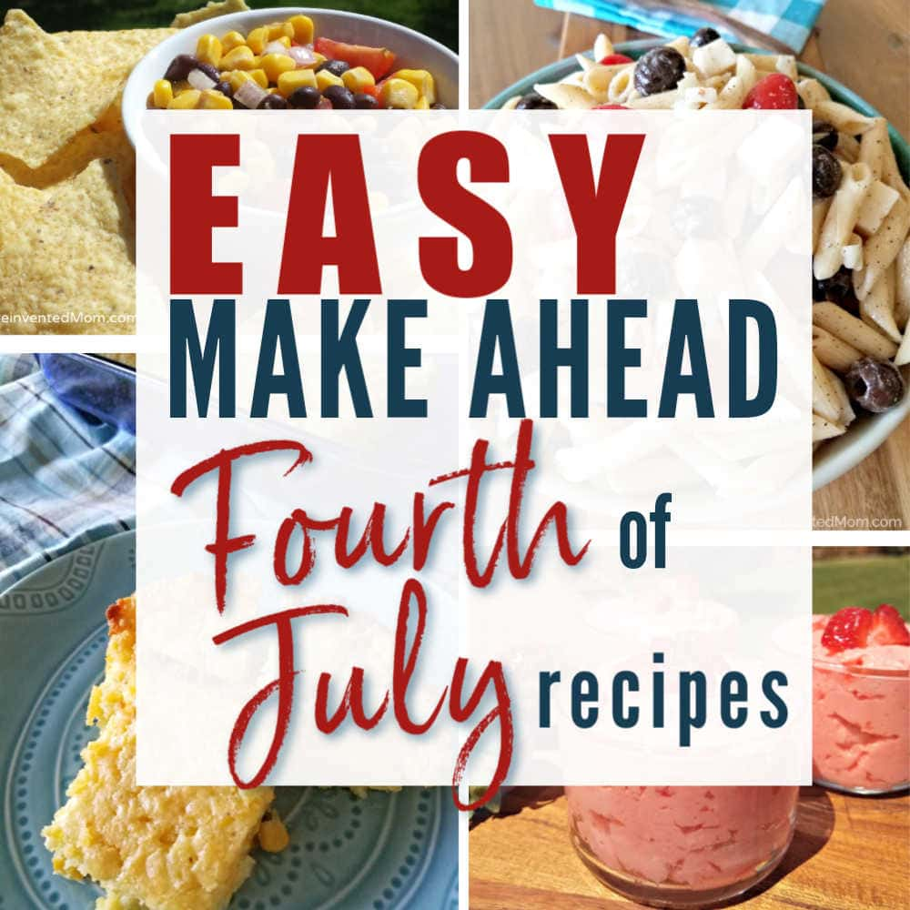 Feature image with four July 4th dishes | A Reinvented Mom