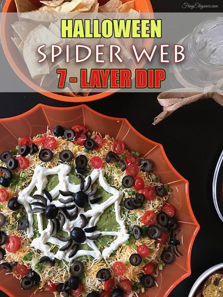 Halloween Spider Web 7 Layer Dip - FrugElegance