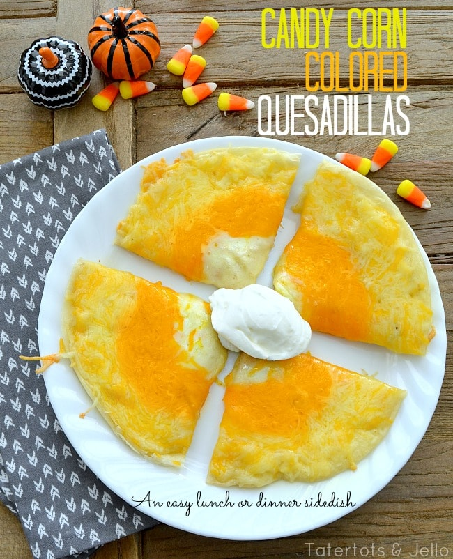 Triple Cheese Candy Corn-Colored Quesadillas!!