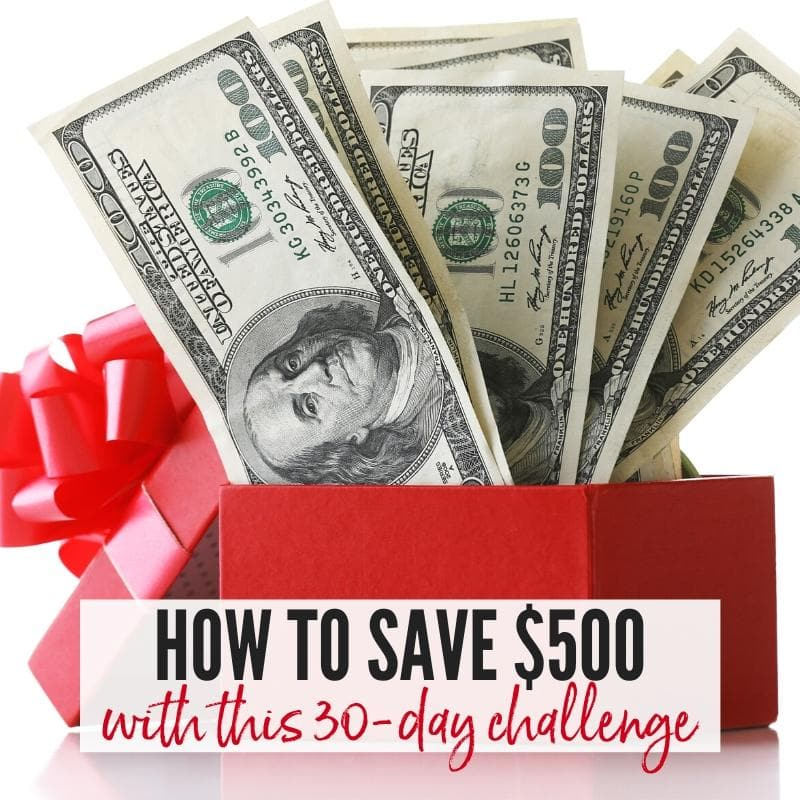 Red box filled with hundred dollar bills & How to Save $500 in 30 Days graphic | A Reinvented Mom