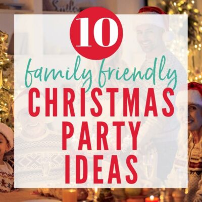 10 Fun Christmas Party Ideas for Families