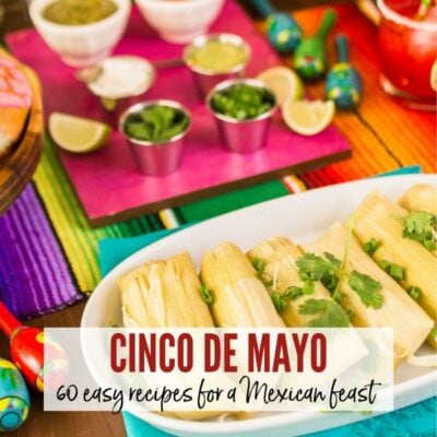 Mexican food & condiments on a colorful tablescape with Cinco de Mayo Easy Recipes graphic | A Reinvented Mom