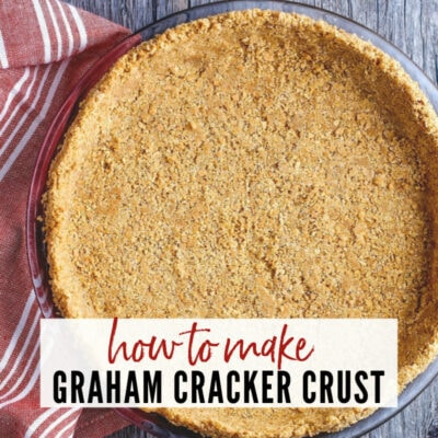 How to Make Graham Cracker Crust (No Bake or Baked)