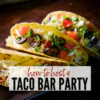 How to Throw a Killer Taco Bar Party (Easy Party Idea)