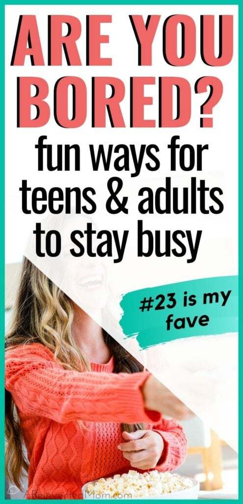 Woman wearing an orange sweater & holding a bowl of popcorn with Bored at Home? Fun Ways to Stay Busy Graphic | A Reinvented Mom
