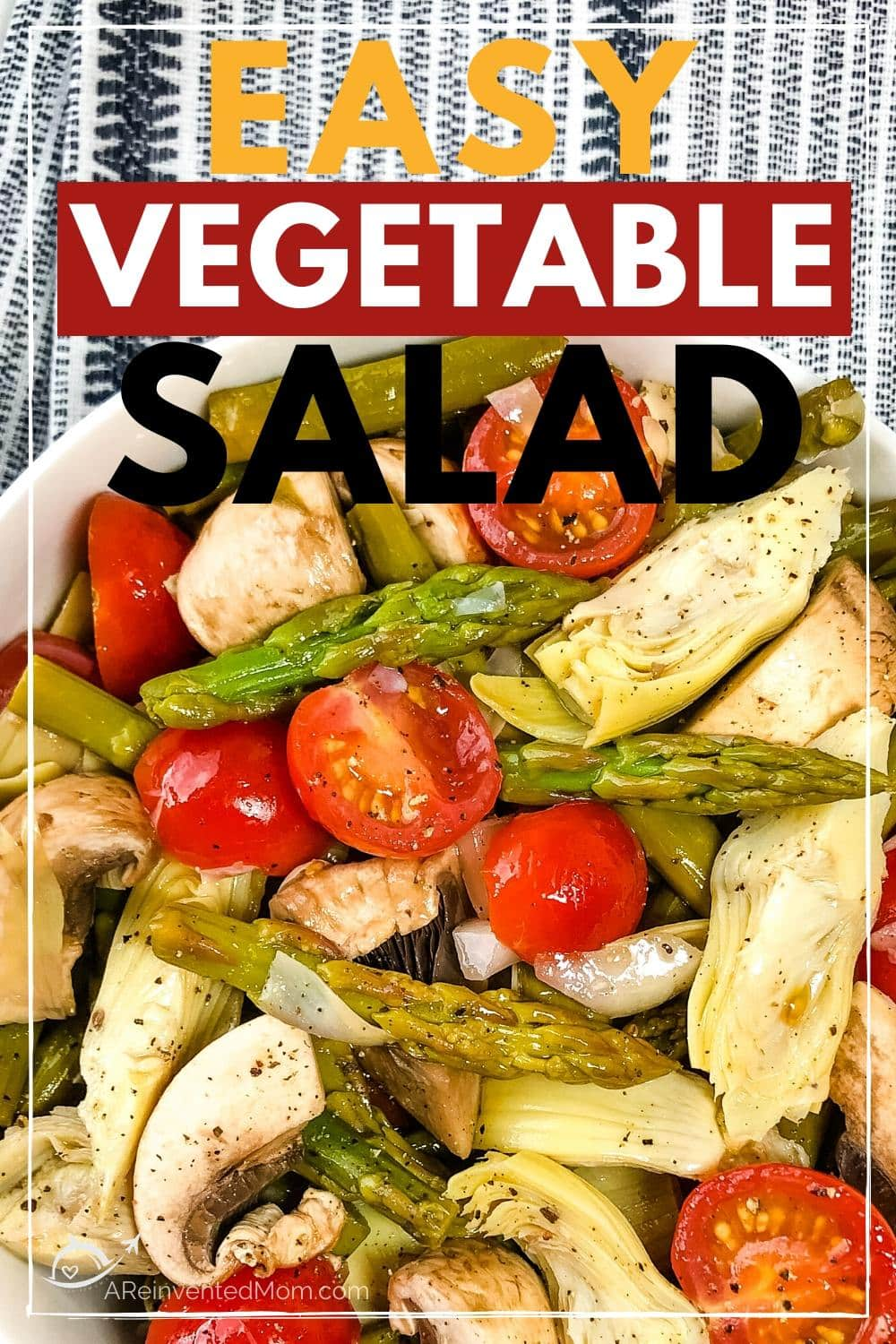 close up of easy vegetable salad with text overlay