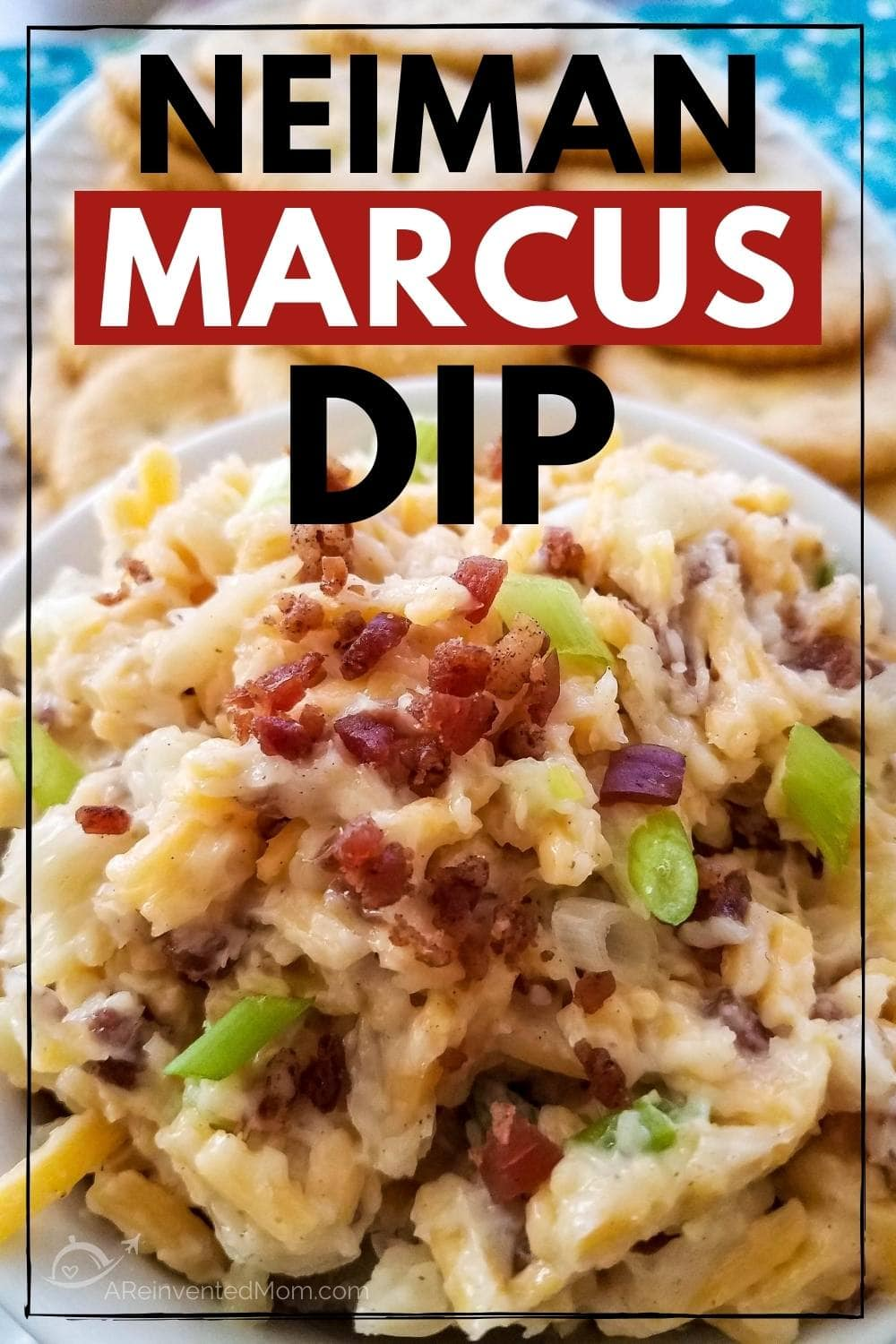 top view of neiman marcus dip with text overlay and ritz crackers in the background