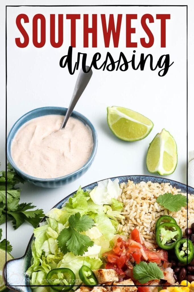 southwest dressings, two limes, bowl off chipotle chicken bowl- text overlay south west dressing