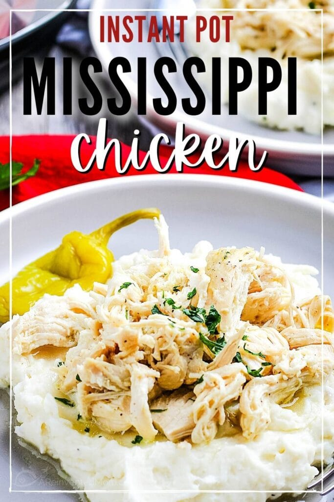 Close up of instant pot mississippi chicken next to a pepperoncini on a bed of mashed potatoes with text overlay