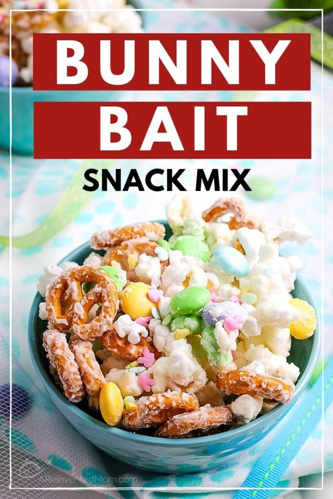 Blue bowl filled with popcorn, pretzels and candies with Bunny Bait Snack Mix graphic overlay