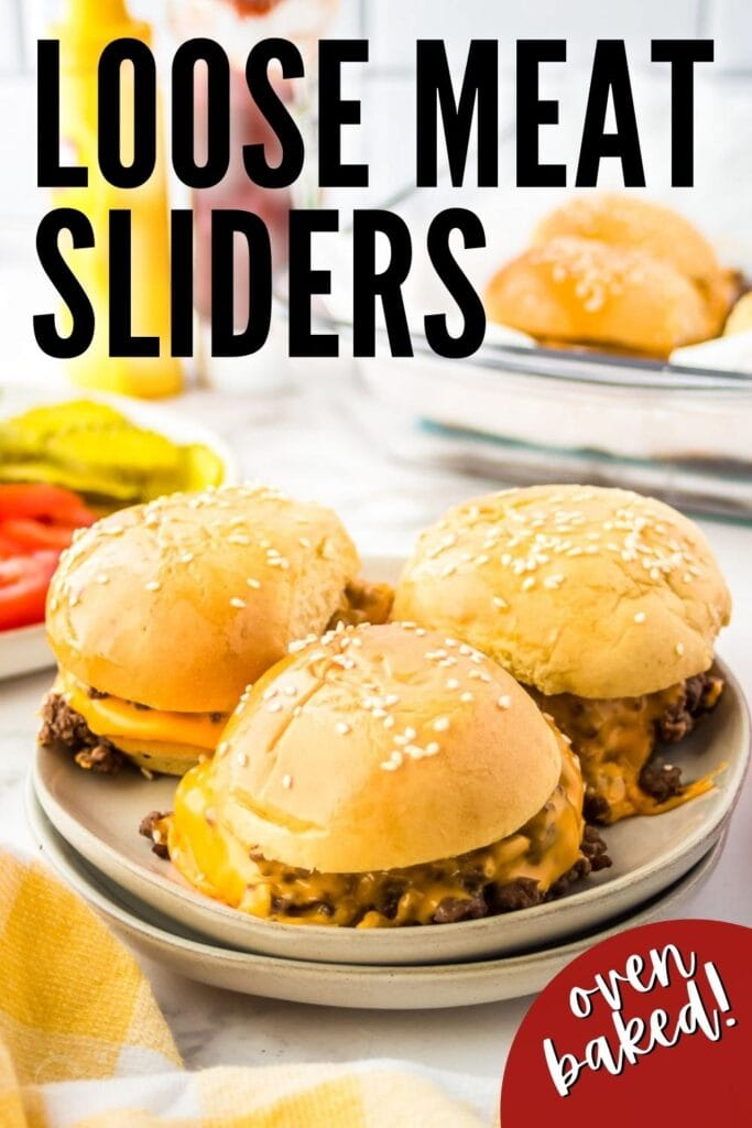 cheeseburger sliders make with loose ground beef with text overlay