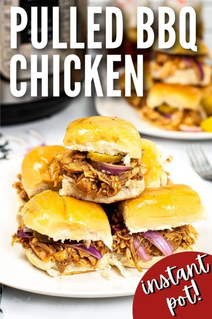 instant pot bbq pulled bbq chicken sliders stacked on white plate with text overlay