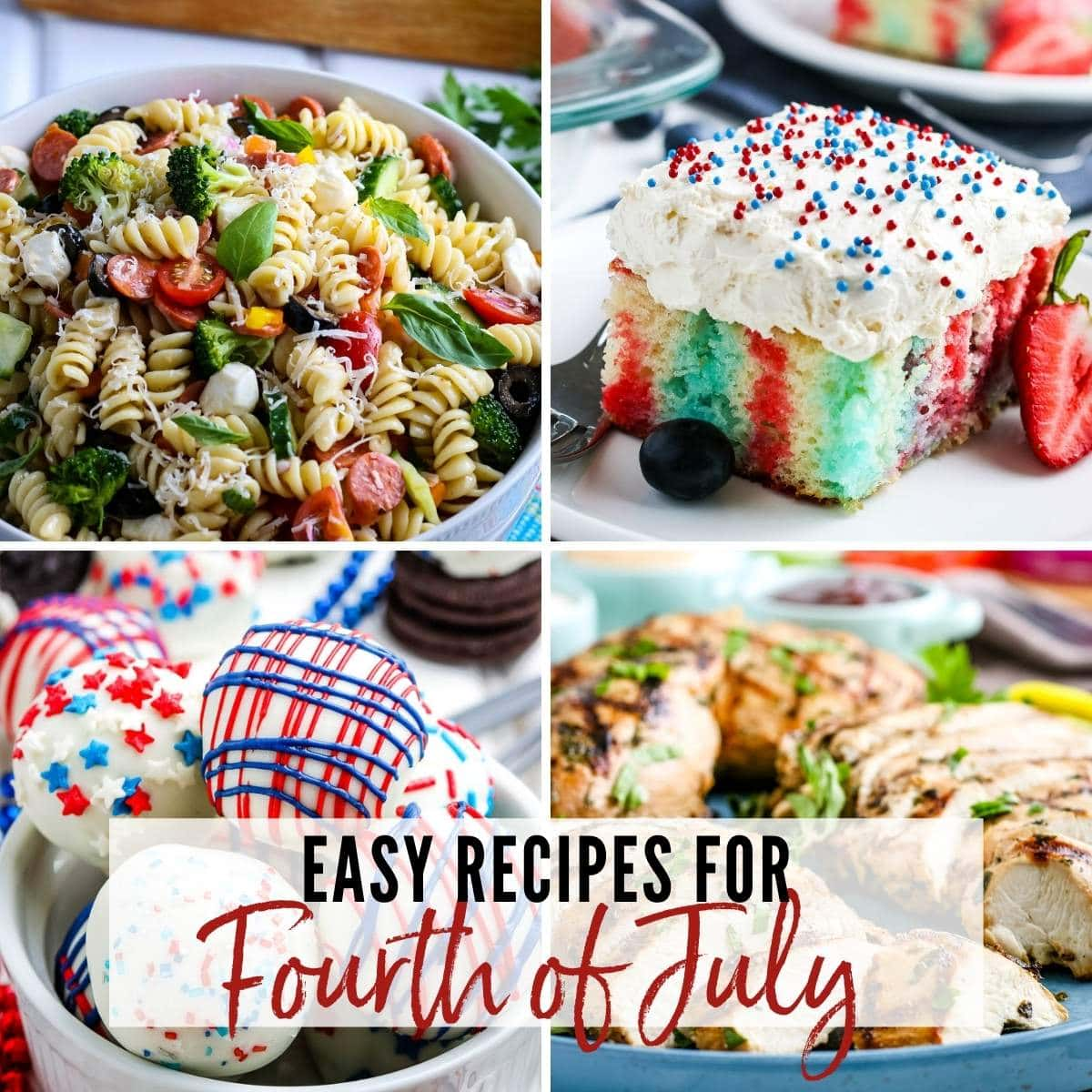 photos of pasta salad, grilled chicken, poke cake and oreo balls with graphic overlay